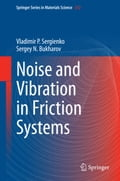Noise and Vibration in Friction Systems b5f7f536-6bdc-4a0c-8a81-bf4372083cc8