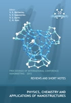 Physics, Chemistry and Applications of Nanostructures: Proceedings of International Conference Nanomeeting 2015 by V E Borisenko