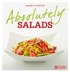 Absolutely salads by Andrea Jourdan