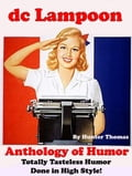 dc Lampoon's Anthology of Tasteless Humor Done in High Style (Humorous Fiction & Literature) photo