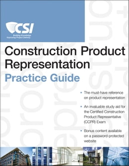Book The CSI Construction Product Representation Practice Guide by Construction Specifications Institute