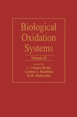 Book Biological Oxidation Systems V2 by Reddy, C.C.
