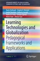 Learning Technologies and Globalization: Pedagogical Frameworks and Applications