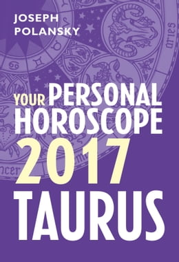Book Taurus 2017: Your Personal Horoscope by Joseph Polansky