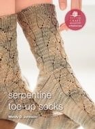 Serpentine Socks: E-Pattern from Socks from the Toe Up by Wendy D. Johnson