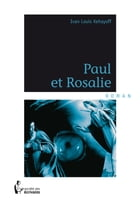 Paul et Rosalie by Ivan Louis Kehayoff