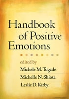 Handbook of Positive Emotions