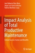 Impact Analysis of Total Productive Maintenance 9f1d45e9-e276-410a-902c-a3efe23c894c