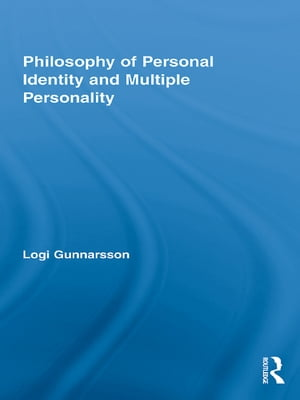 Philosophy of Personal Identity and Multiple Personality