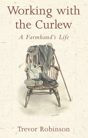 Working with the Curlew A Farmhand's Life