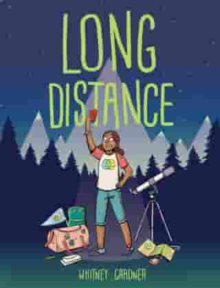 Long Distance by Whitney Gardner
