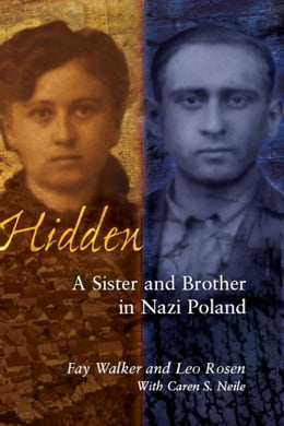 Book Hidden: A Sister and Brother in Nazi Poland by Walker, Fay
