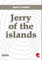 Jerry Of The Islands by Jack London