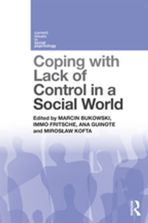 Coping with Lack of Control in a Social World