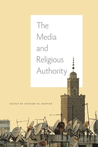 The Media and Religious Authority