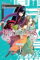 Rose Guns Days Season 2, Vol. 1 by Ryukishi07