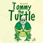 Tommy the Turtle