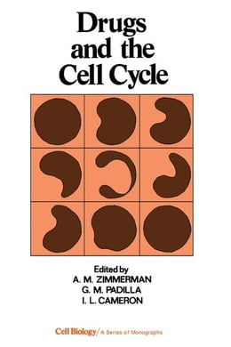 Book Drugs and the Cell Cycle by Zimmerman, A