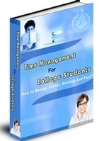 Time management for College Students by Ricardo Belo
