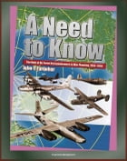 A Need to Know: The Role of Air Force Reconnaissance in War Planning, 1945-1953 - Radar Principles, World War I and II, Korean War by Progressive Management
