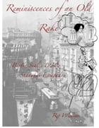 Reminiscences of an Old Rake ~ Bertie Seal's 1930s Shanghai Escapades