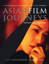 Asian Film Journeys: Selections from Cinemaya