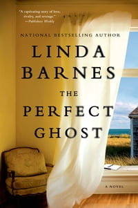 The Perfect Ghost: A Novel