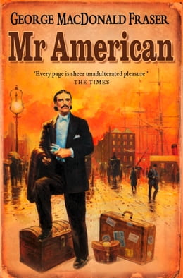 Book Mr American by George MacDonald Fraser