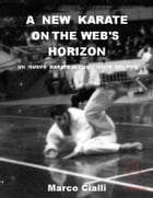 A new karate on the web's horizon by Marco Cialli