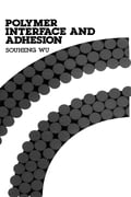 Polymer Interface and Adhesion (Textiles & Polymers Technology) photo