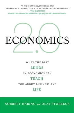 Book Economics 2.0: What the Best Minds in Economics Can Teach You About Business and Life by Norbert Häring