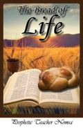 The Bread Of Life 1c212ba3-7530-48b3-98d5-ade4123662ac