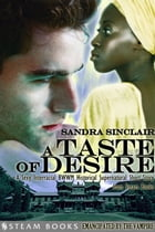 A Taste of Desire - A Sexy Interracial BWWM Historical Supernatural Short Story from Steam Books by Sandra Sinclair