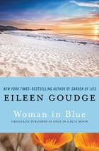 Woman in Blue by Eileen Goudge