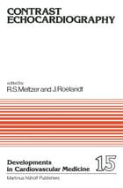 Contrast Echocardiography by Richard S. Meltzer
