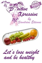 Let's lose weight and be healthy by Sandrine Etienne