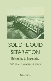 Solid-Liquid Separation: Chemical Engineering Series