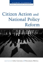 Citizen Action and National Policy Reform by John Gaventa