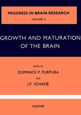 Book Growth and Maturation of the Brain by PURPURA, DOMINICK P.