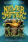 Never After: The Thirteenth Fairy Cover Image