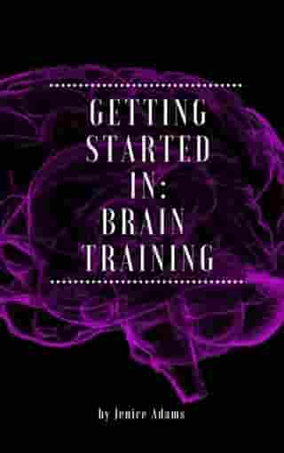 Getting Started in: Brain Training