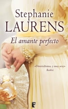 El amante perfecto (Los Cynster 10): Vol. 10 La saga de los Cynster by Stephanie Laurens