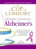 A Cup of Comfort for Families Touched by Alzheimer's 0f73617b-ba06-47ee-b0ff-69acb3b7b3cf
