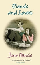 Friends and Lovers by June Francis
