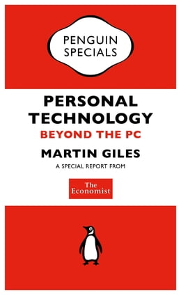 Book The Economist: Personal Technology: Beyond the PC by The Economist