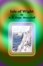 Isle of Wight by A. R. Hope  Moncrieff