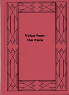 Voice from the Cave by Mildred A. Wirt
