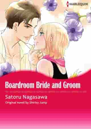 BOARDROOM BRIDE AND GROOM: Harlequin Comics by Shirley Jump