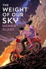 The Weight of Our Sky Cover Image