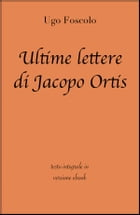 Ultime lettere di Jacopo Ortis di Ugo Foscolo in ebook by Ugo Foscolo